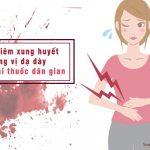 chữa viêm hang vị dạ dày xung huyết bằng thuốc dân gian