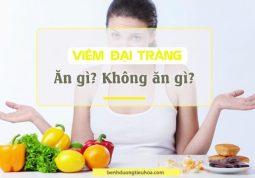 nên ăn gì và không nên ăn gì khhi bị viêm đại tràng
