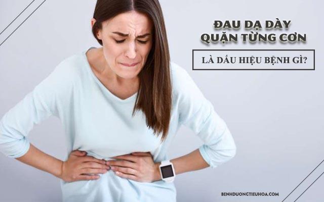 đau dạ dày quặn từng cơn