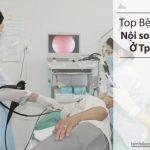 nội soi dạ dày ở bệnh viện nào tại Tp.HCM