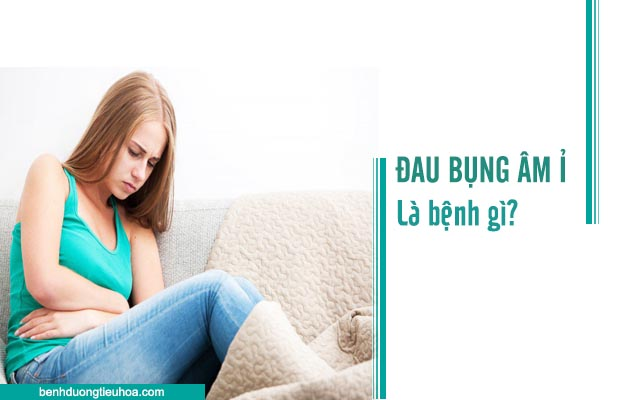 đau bụng âm ỉ là dấu hiệu của bệnh