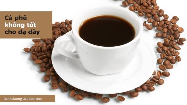 không nên uống cà phê khi bị đau dạ dày