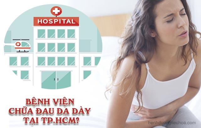 khám chữa đau dạ dày ở bệnh viện nào ở Tp.HCM
