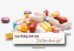 thuốc kháng sinh có thể tiêu diệt vi khuẩn Hp