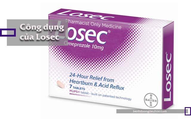 công dụng chữa bệnh của thuốc dạ dày Losec