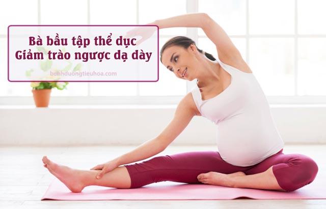 khắc phục trào ngược dạ dày khi đang mang thai