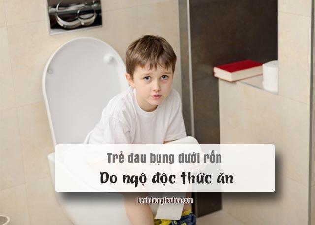 đau bụng dưới ở trẻ em do ngộ độc thức ăn