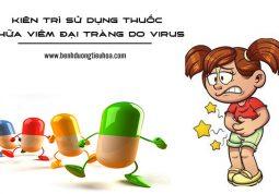 Cách chữa viêm đại tràng do virut gây ra