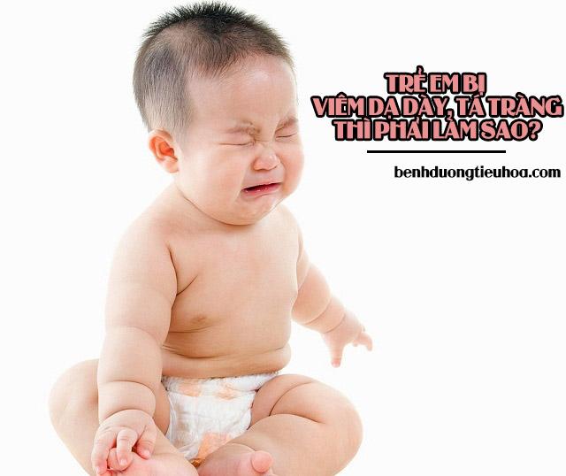 Viêm loét dạ dày tá tràng ở trẻ em