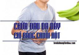 Mẹo chữa đau dạ dày bằng chuối hột