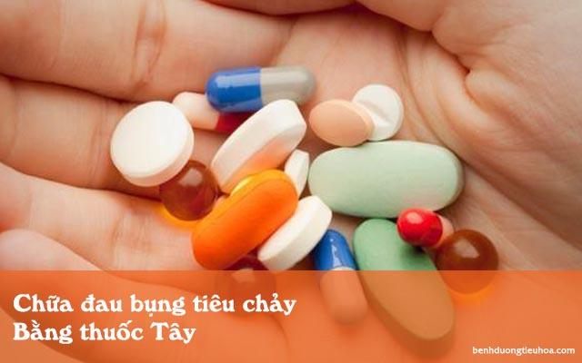 chữa đau bụng tiêu chảy bằng thuốc Tây