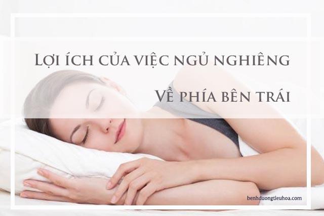 những lợi ích của tư thế ngủ nghiêng bên trái